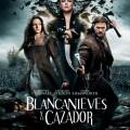 Afiche - Blancanieves y el Cazador