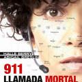 Afiche - 911 - Llamada Mortal