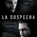 Afiche - La Sospecha