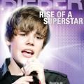 Transeuropa - Justin Bieber - Rise of a Superstar