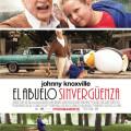 Afiche - Jackass Presenta - El Abuelo Sinverguenza
