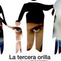 Afiche - La Tercera Orilla