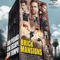 Afiche - Brick Mansions