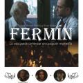Afiche - Fermin - La Pelicula