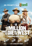 Afiche - A Million Ways to Die in the West