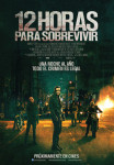 12 Horas para Sobrevivir (The Purge: Anarchy)