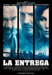 La Entrega (The Drop)