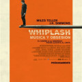 Afiche - Whiplash - Musica y Obsesion