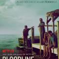 Afiche - Bloodline