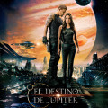 Afiche - El Destino de Jupiter