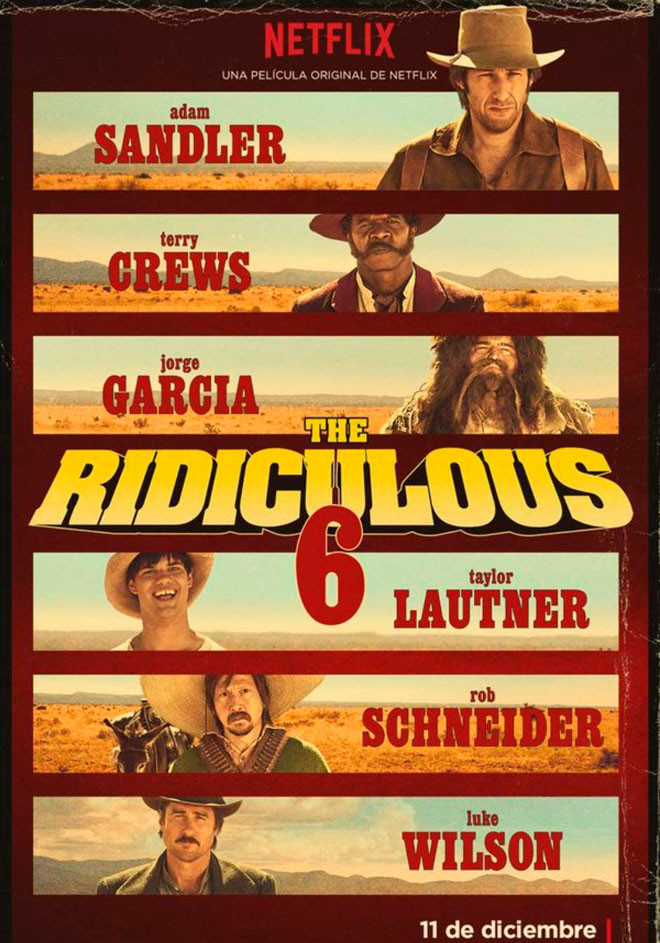 Netflix - The Ridiculous 6
