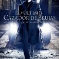 Afiche - El Ultimo Cazador de Brujas