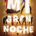 Afiche - Mi Gran Noche