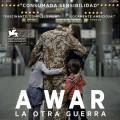 Afiche - A War - La Otra Guerra