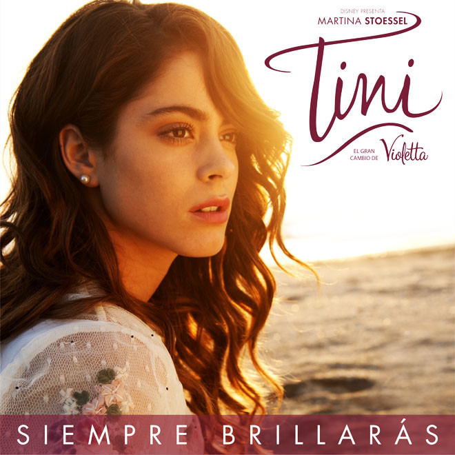 Walt Disney Records - Siempre Brillaras - Tini Stoessel - El Gran Cambio de Violetta