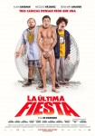 La Ultima Fiesta - Afiche