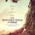 Afiche - Un Monstruo Viene a Verme