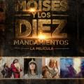 Afiche - Moises y los Diez Mandamientos - La Pelicula