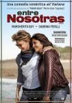 Entre Nosotras (Io e lei)