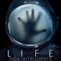 Afiche - Life - Vida Inteligente