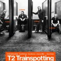 Afiche - T2 Trainspotting