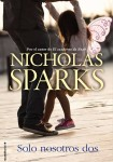 Penguin Random House - Nicholas Sparks - Solo Nosotros Dos