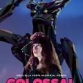 Afiche - Colossal