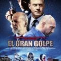 Afiche - El Gran Golpe