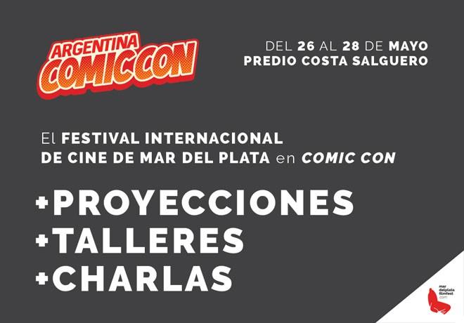 Argntina Comic-Con - Festival Internacional de Cine de Mar del Plata