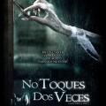 Afiche - No toques dos Veces