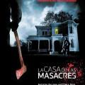 Afiche - La Casa de las Masacres