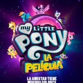 Afiche - My Little Pony - La Pelicula
