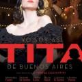 Afiche - Yo soy asi - Tita de Buenos Aires