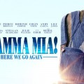 Universal Pictures - Mamma Mia - Here We Go Again - Teaser Poster-