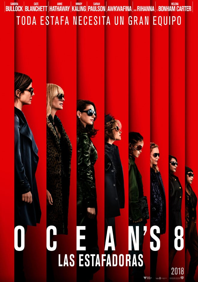 Warner Bros Pictures - Oceans 8 - Las Estafadoras