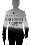 UIP - Paramount Pictures Mision Imposible - Fallout - Repercusion - Poster
