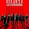 Afiche - Oceans 8 - Las Estafadoras