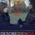 Afiche - Desobediencia