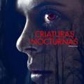 Afiche - Criaturas Nocturnas