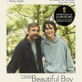 Afiche - Beautiful Boy - Siempre seras mi hijo