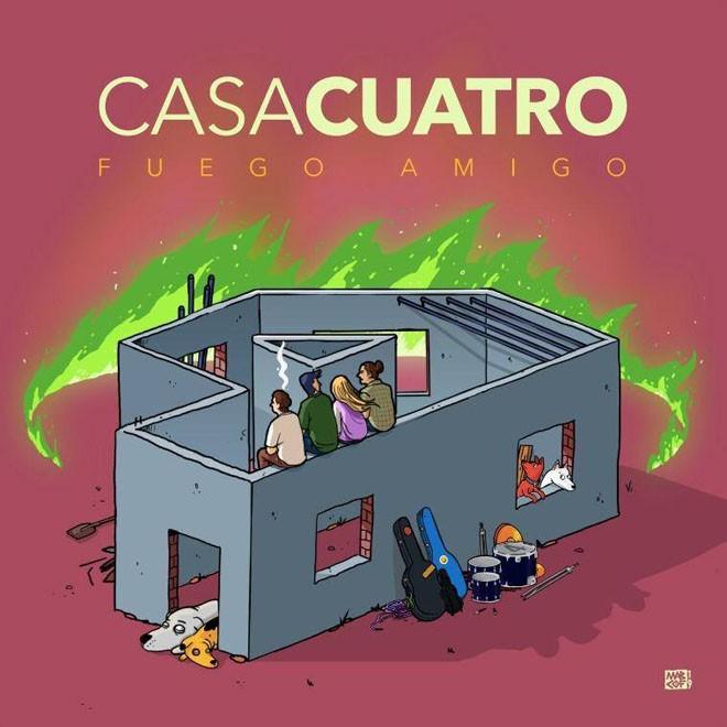 Casa Cuatro - EP - Fuego Amigo