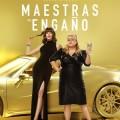 Afiche - Maestras del Engano