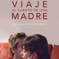 Afiche - Viaje al Cuarto de una Madre