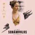 Afiche - Los Sonambulos