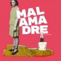 Afiche - Malamadre